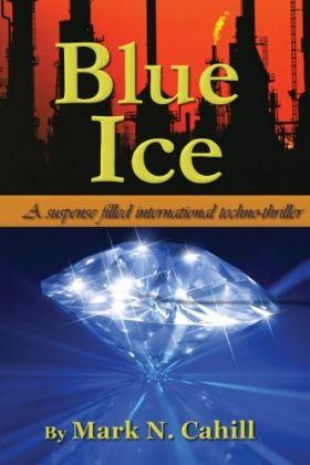 Blue Ice - the novel by Mark Cahill